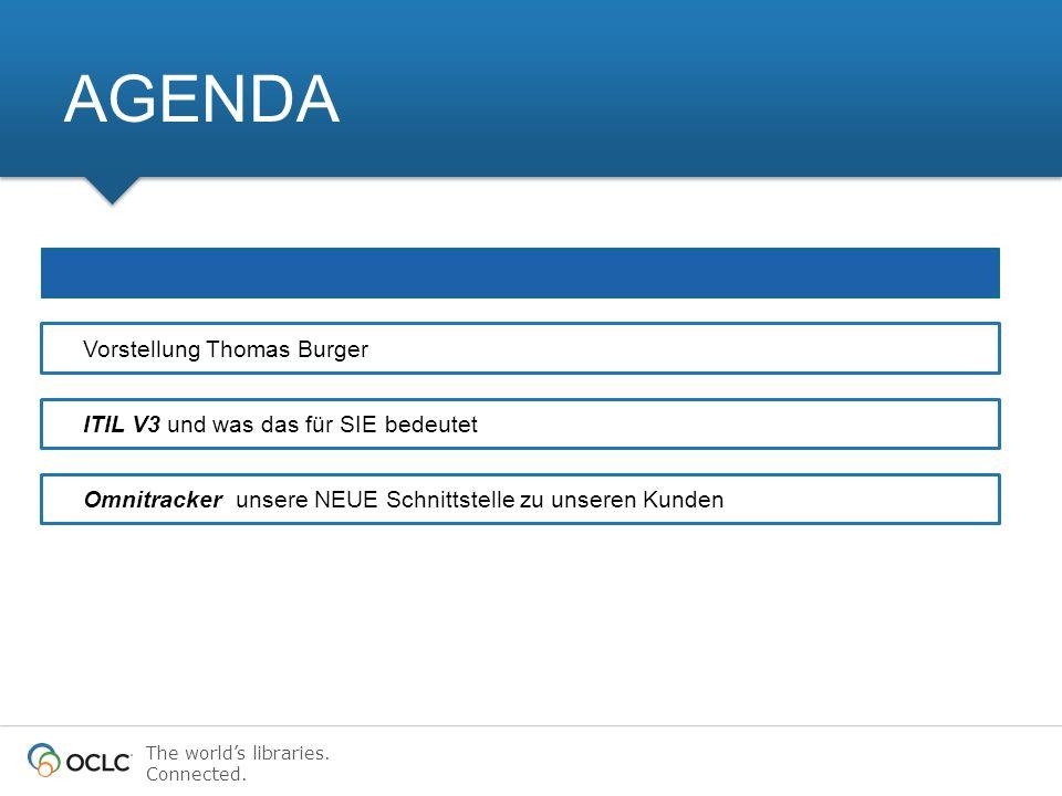 AGENDA Vorstellung Thomas Burger ITIL V3 und was das für SIE bedeutet