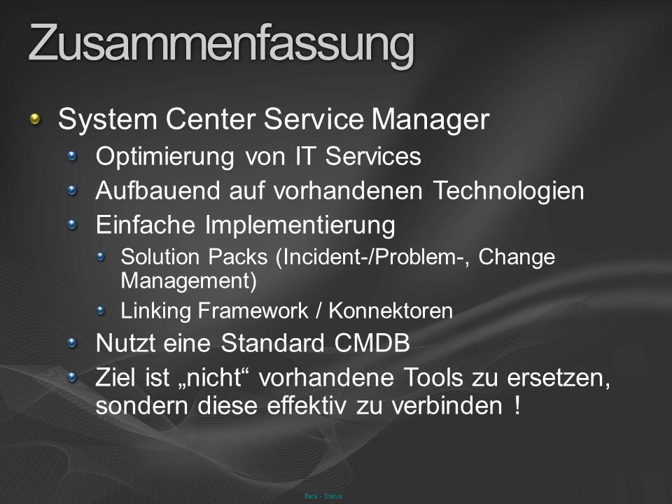 Zusammenfassung System Center Service Manager