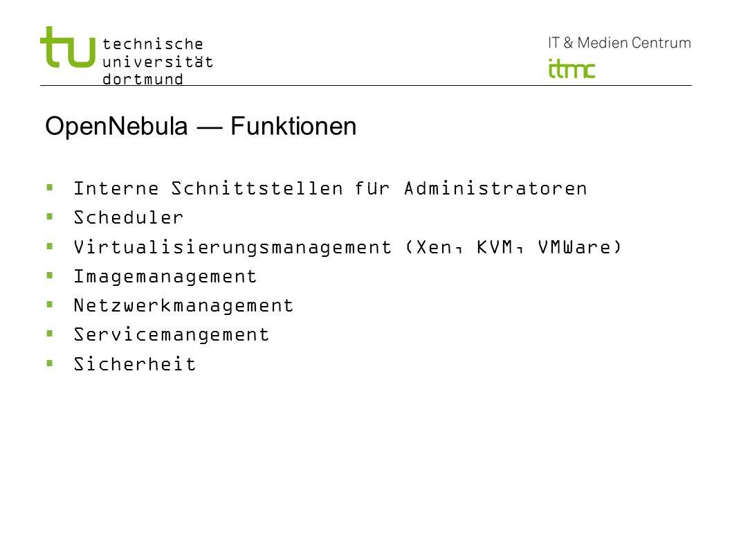 OpenNebula — Funktionen