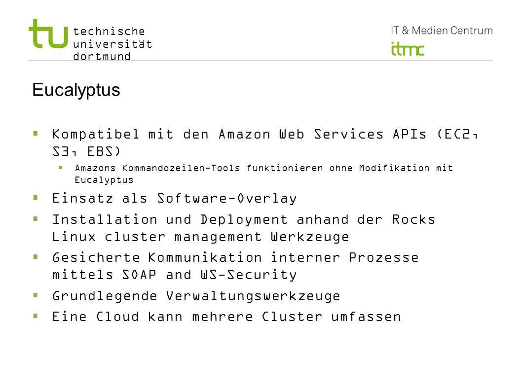 Eucalyptus Kompatibel mit den Amazon Web Services APIs (EC2, S3, EBS)