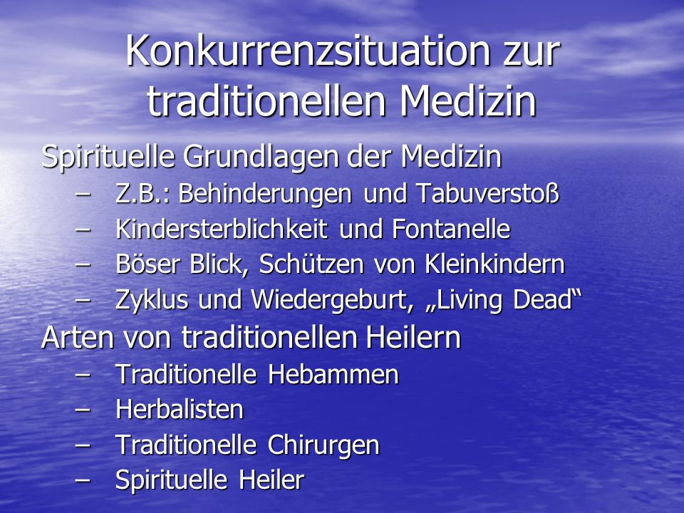 Konkurrenzsituation zur traditionellen Medizin