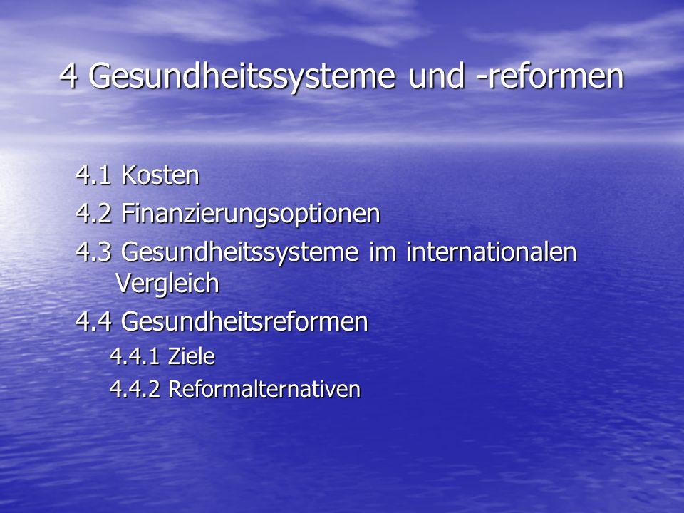 4 Gesundheitssysteme und -reformen