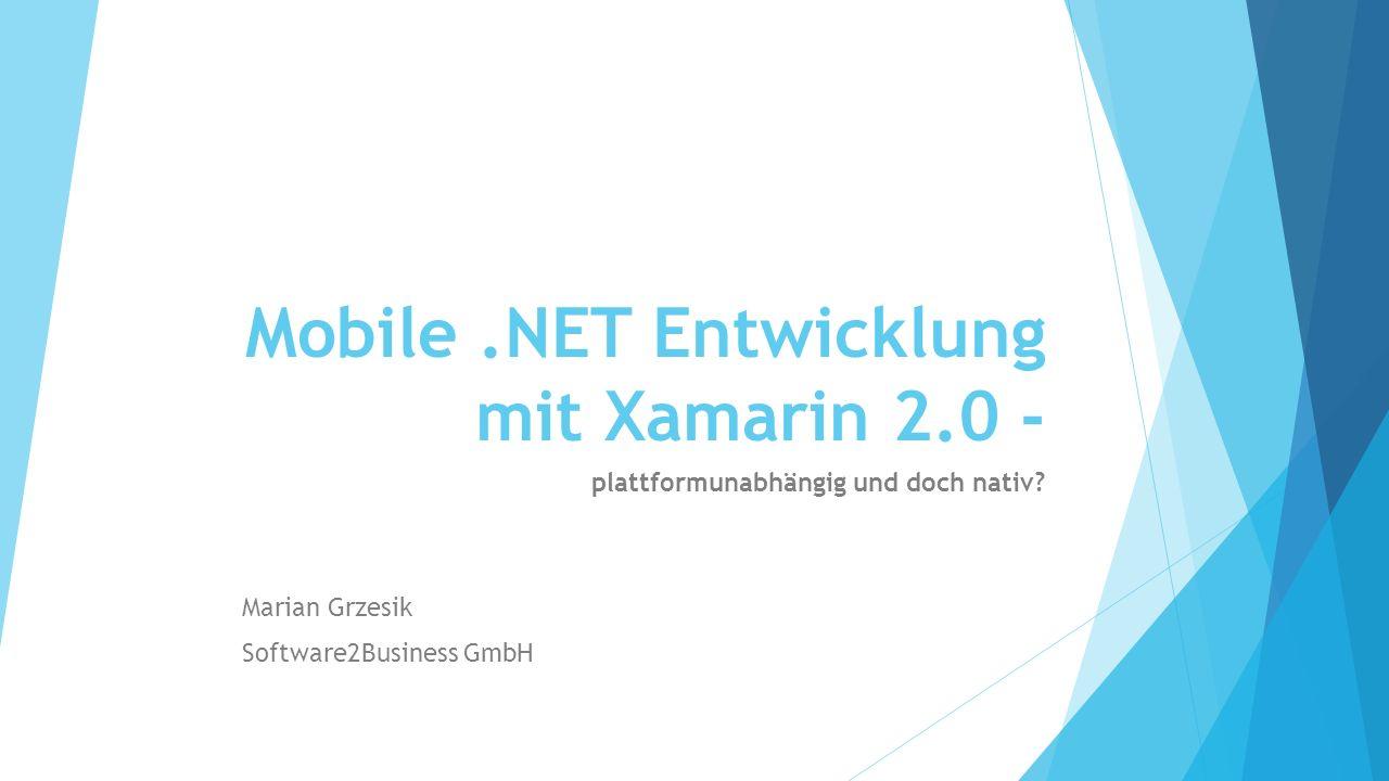 Mobile .NET Entwicklung mit Xamarin 2.0 -