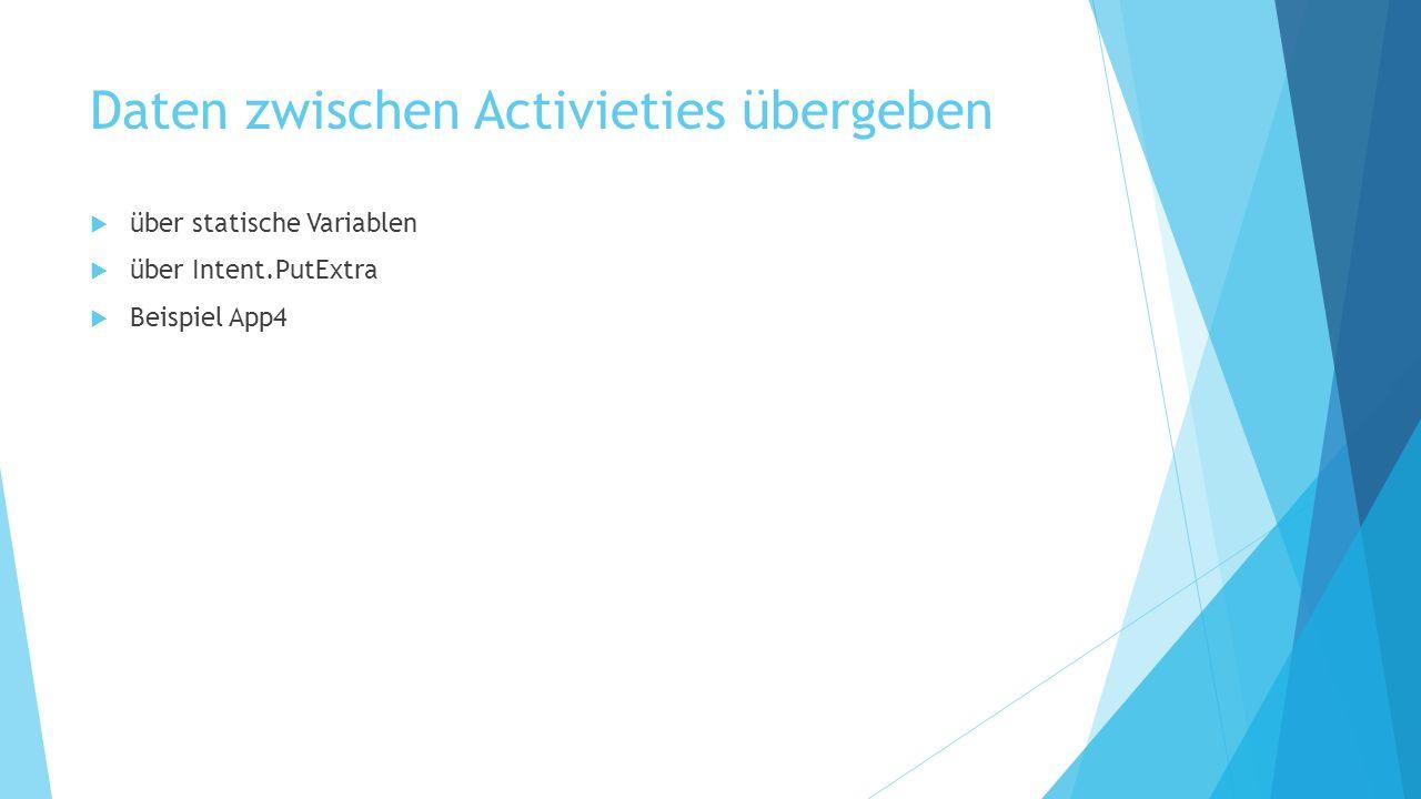 Daten zwischen Activieties übergeben