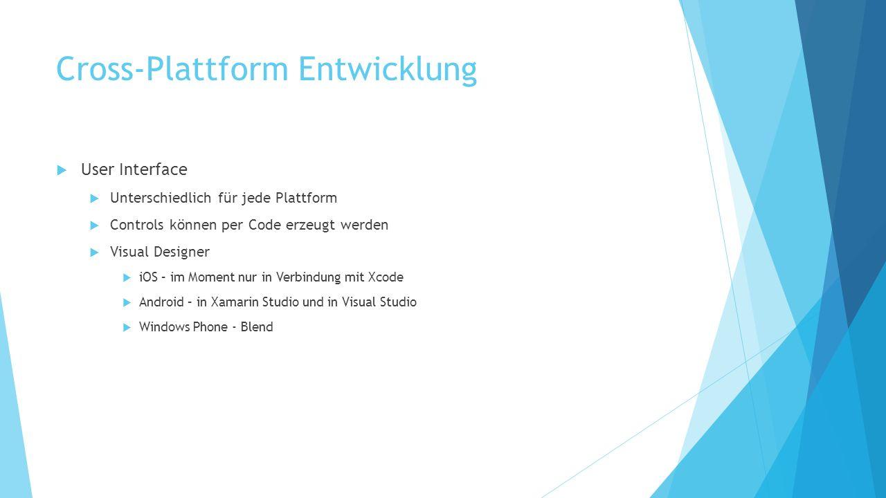 Cross-Plattform Entwicklung