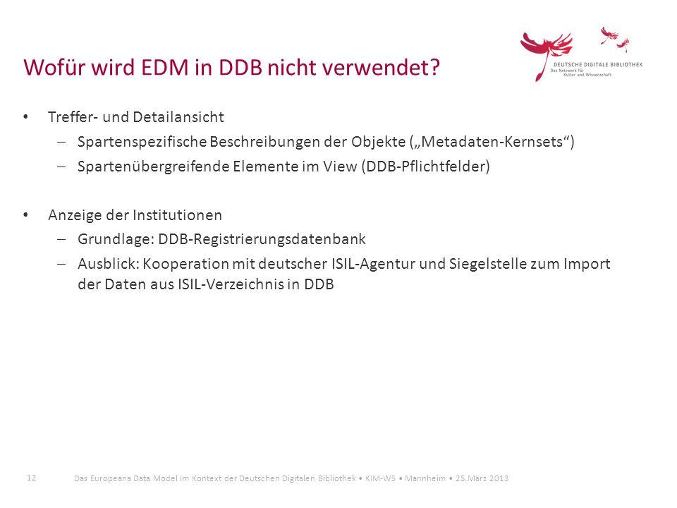 Wofür wird EDM in DDB nicht verwendet