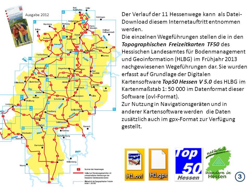 Der Verlauf der 11 Hessenwege kann als Datei-Download diesem Internetauftritt entnommen werden.