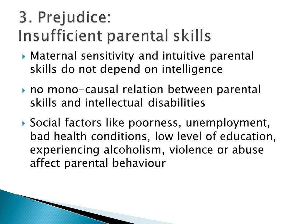 3. Prejudice: Insufficient parental skills