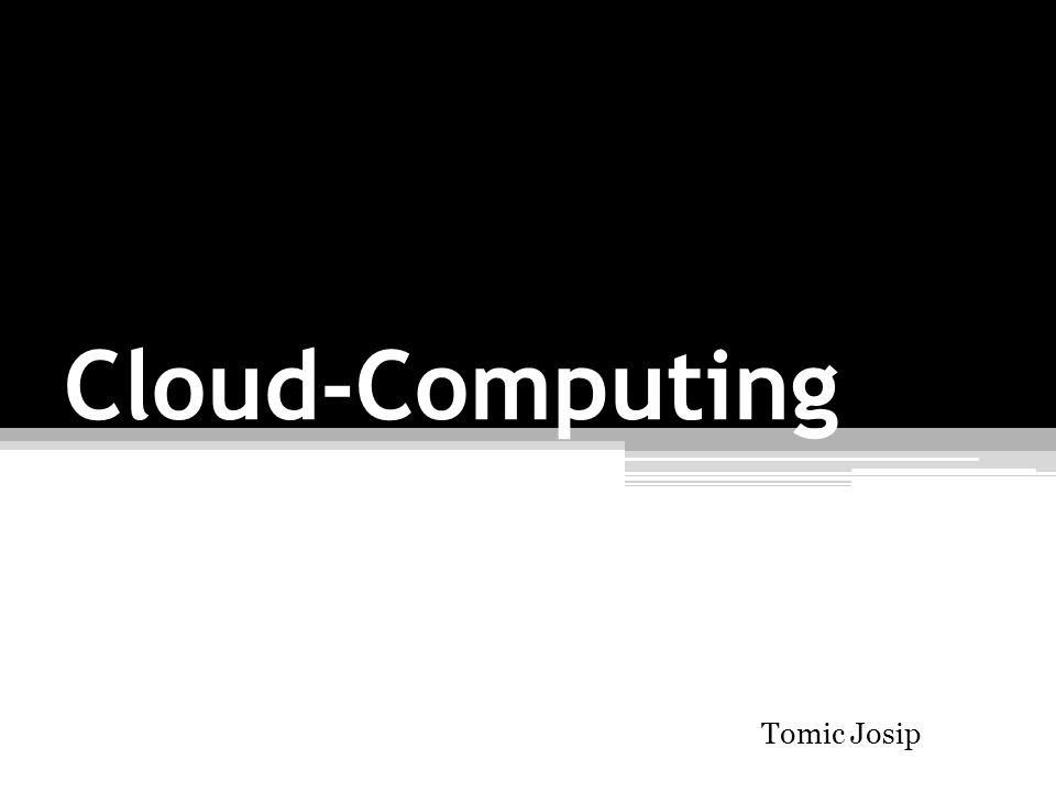 Cloud-Computing Tomic Josip