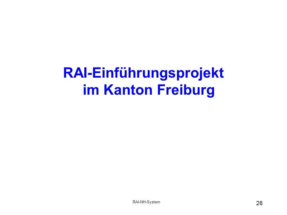 RAI-Einführungsprojekt im Kanton Freiburg