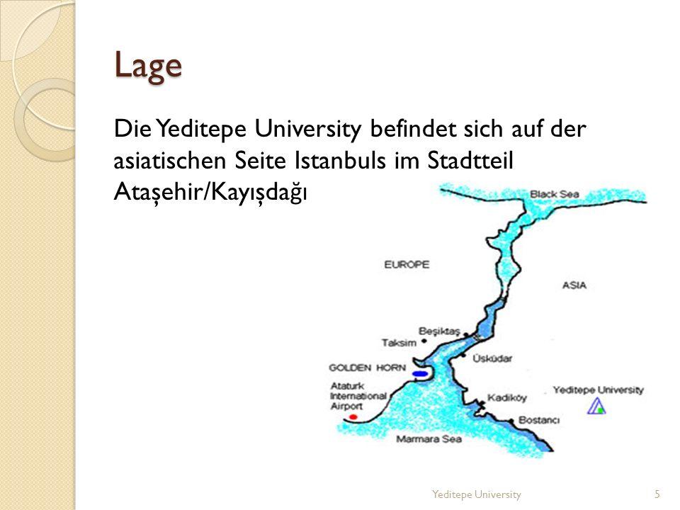 Lage Die Yeditepe University befindet sich auf der asiatischen Seite Istanbuls im Stadtteil Ataşehir/Kayışdağı.
