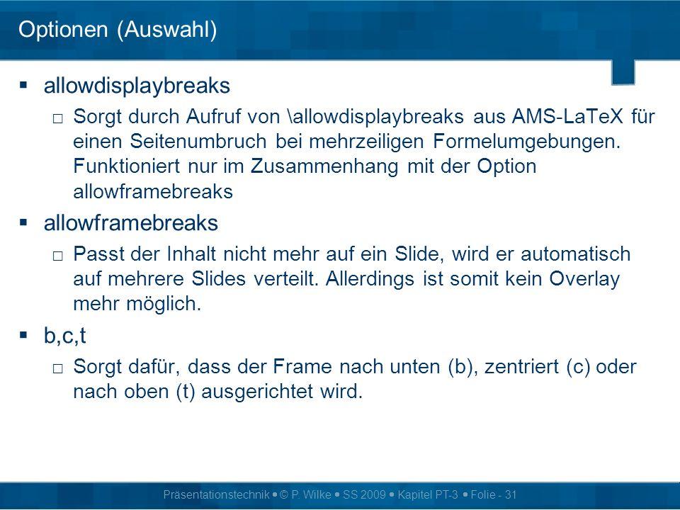 Optionen (Auswahl) allowdisplaybreaks allowframebreaks b,c,t
