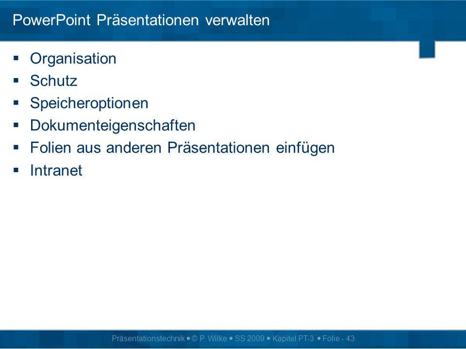 PowerPoint Präsentationen verwalten