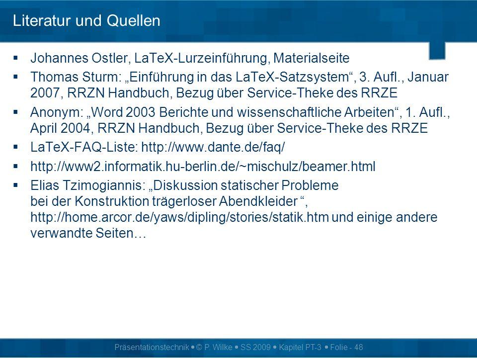 Literatur und Quellen Johannes Ostler, LaTeX-Lurzeinführung, Materialseite.