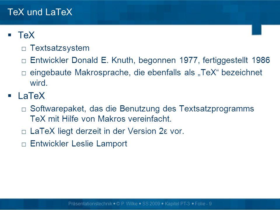 TeX und LaTeX TeX LaTeX Textsatzsystem