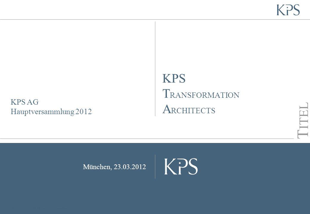 KPS AG Hauptversammlung 2012