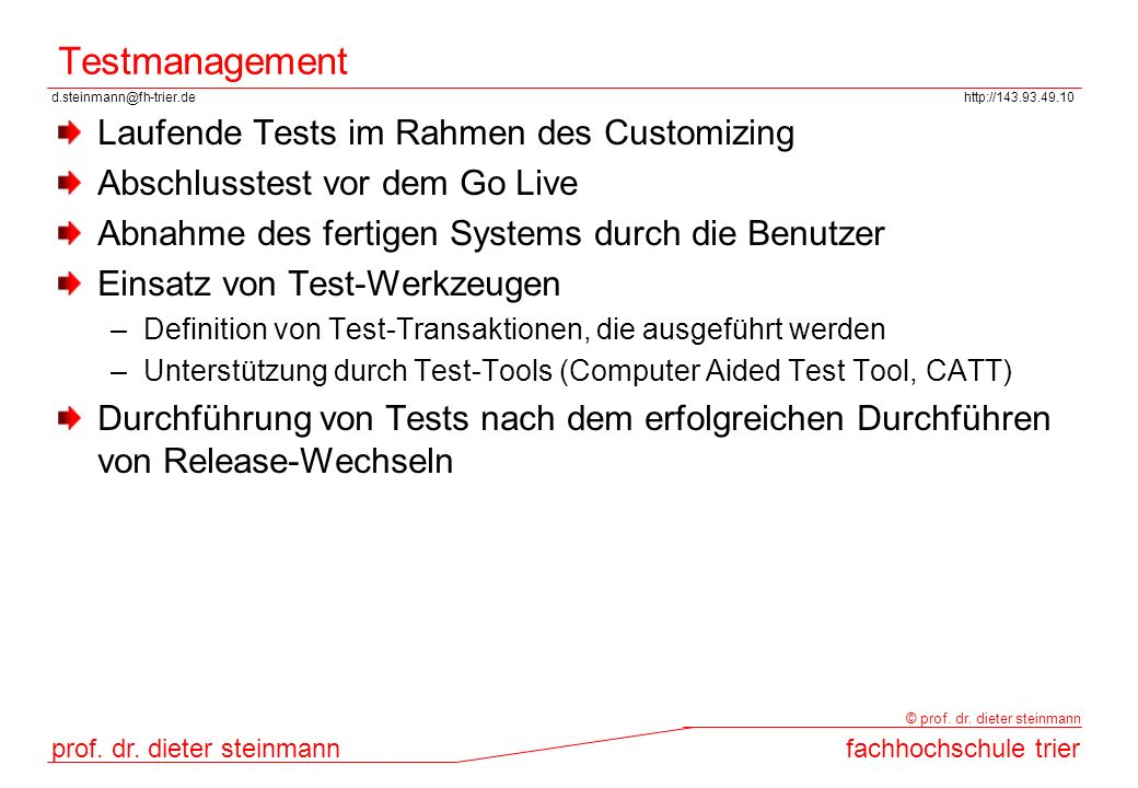 Testmanagement Laufende Tests im Rahmen des Customizing
