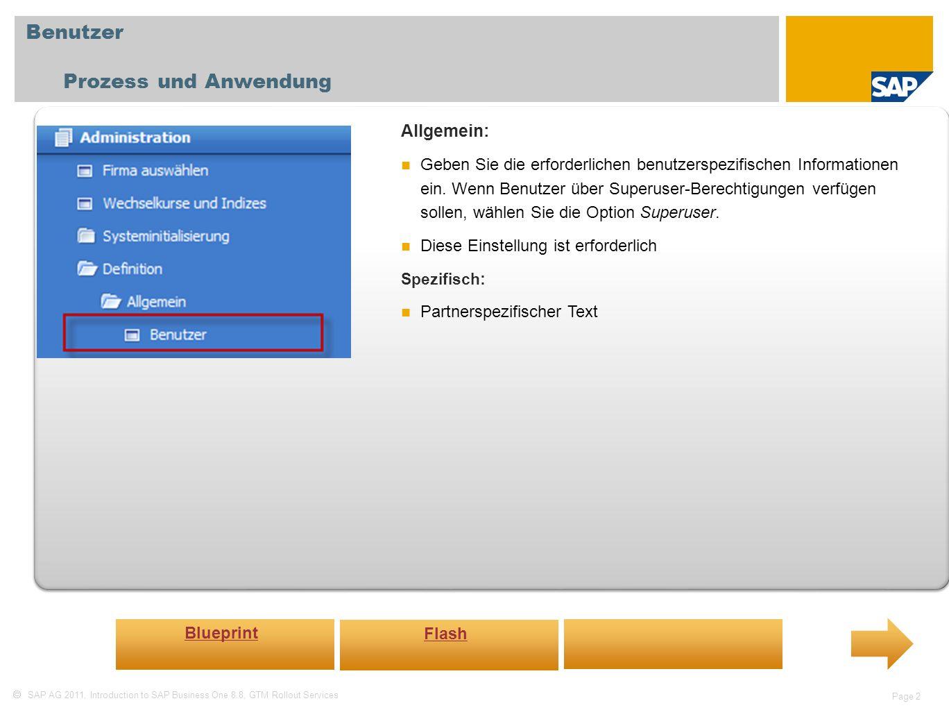 Benutzer Prozess und Anwendung Allgemein: