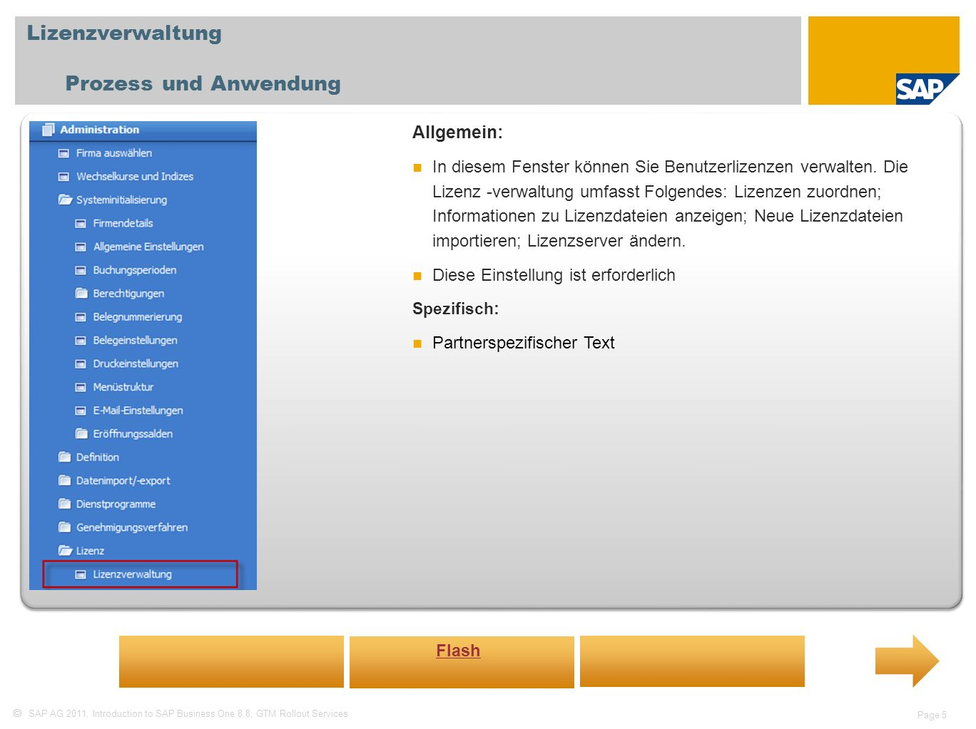 Lizenzverwaltung Prozess und Anwendung Allgemein: