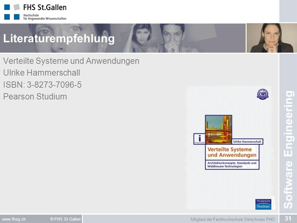 Literaturempfehlung Verteilte Systeme und Anwendungen Ulrike Hammerschall ISBN: 3-8273-7096-5 Pearson Studium