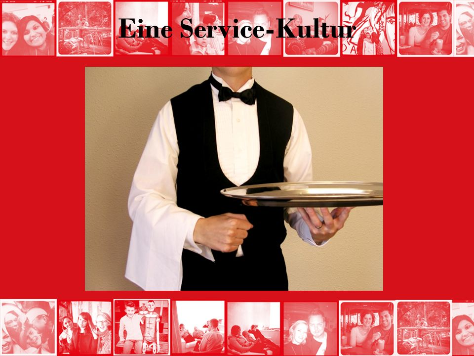 Eine Service-Kultur