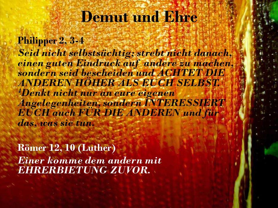 Demut und Ehre Philipper 2, 3-4