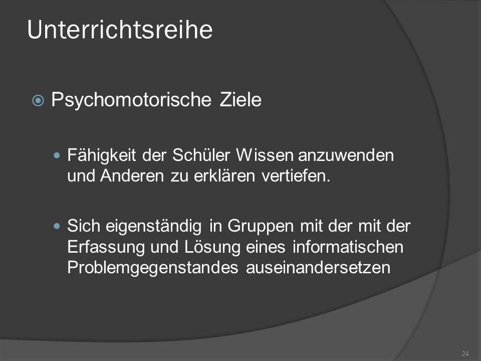 Unterrichtsreihe Psychomotorische Ziele