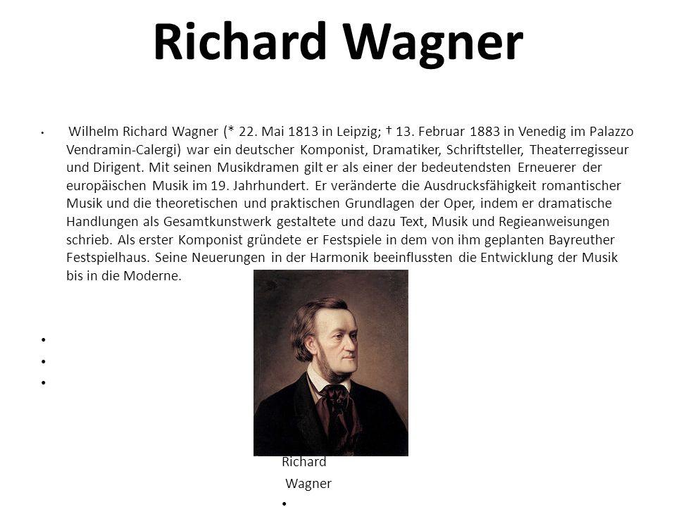 Richard Wagner Richard Wagner