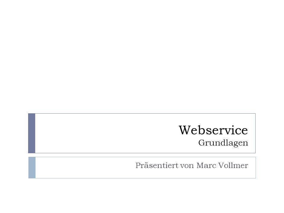 Webservice Grundlagen