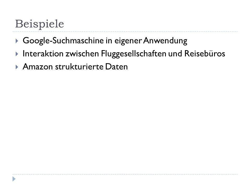 Beispiele Google-Suchmaschine in eigener Anwendung