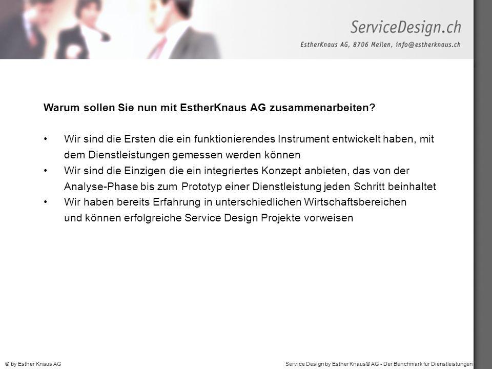 Warum sollen Sie nun mit EstherKnaus AG zusammenarbeiten