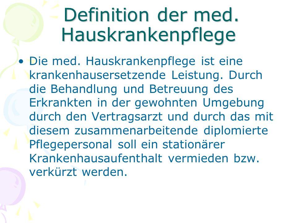 Definition der med. Hauskrankenpflege