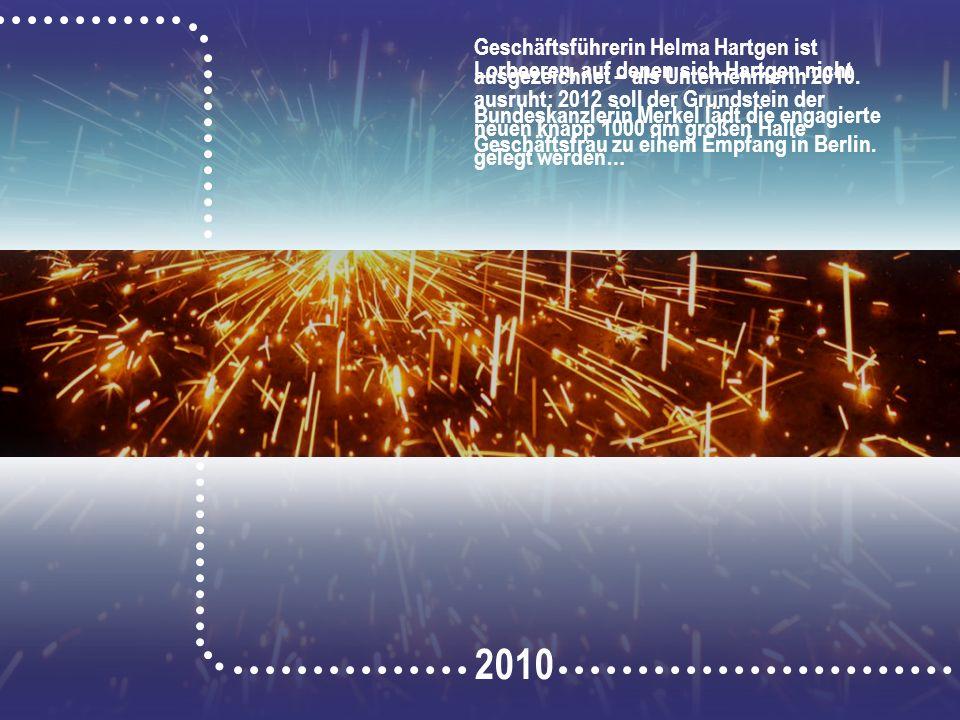 Geschäftsführerin Helma Hartgen ist ausgezeichnet – als Unternehmerin 2010.