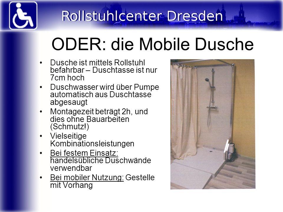 ODER: die Mobile Dusche