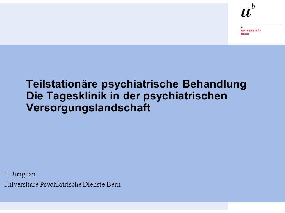 Teilstationäre psychiatrische Behandlung Die Tagesklinik in der psychiatrischen Versorgungslandschaft