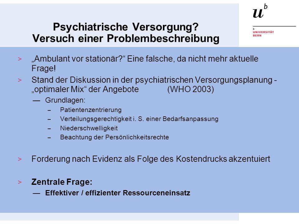 Psychiatrische Versorgung Versuch einer Problembeschreibung
