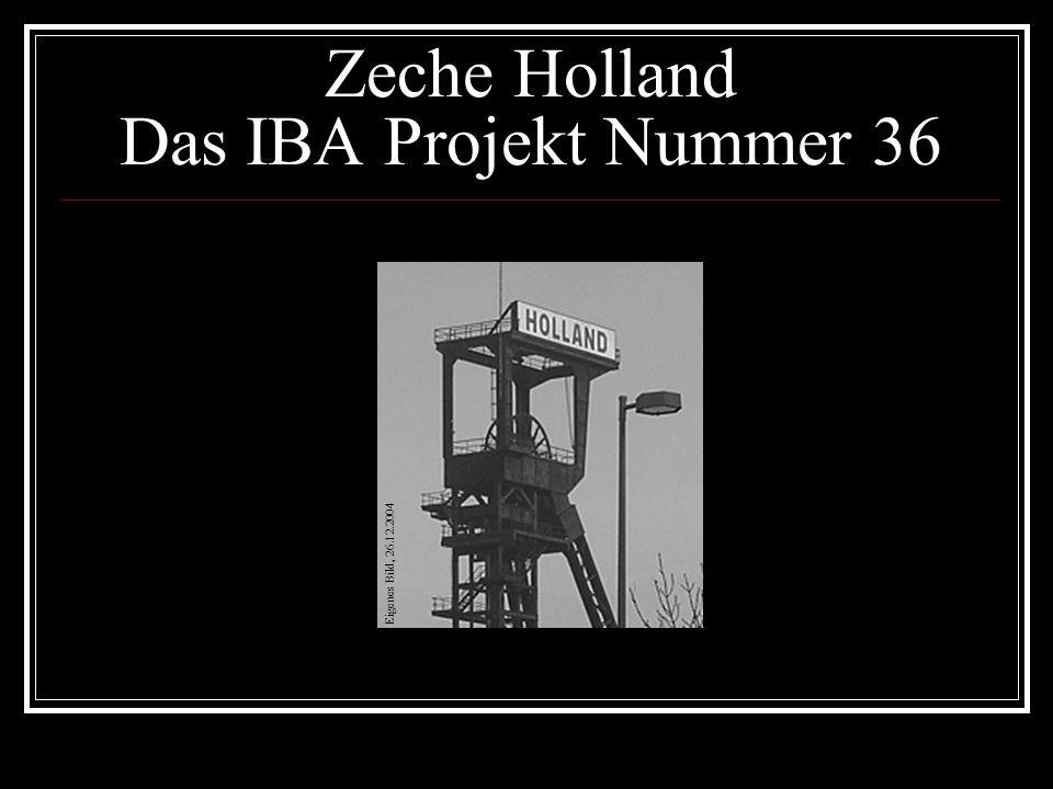 Zeche Holland Das IBA Projekt Nummer 36