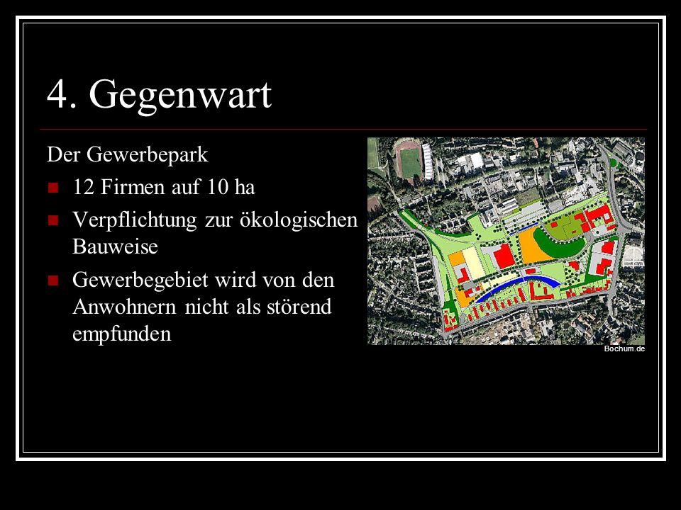 4. Gegenwart Der Gewerbepark 12 Firmen auf 10 ha