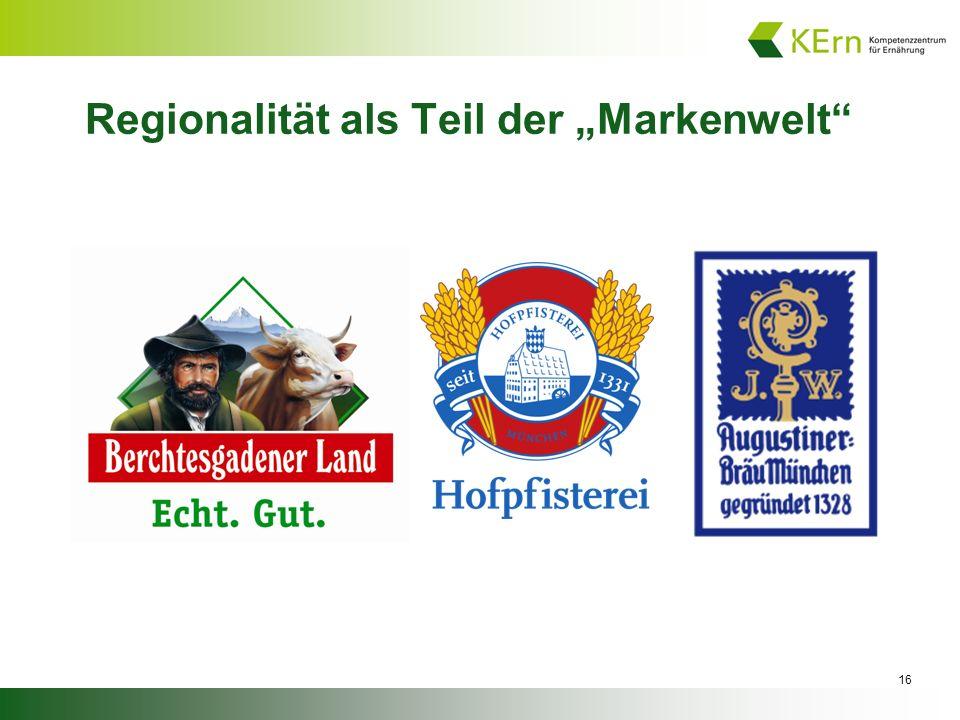 """Regionalität als Teil der """"Markenwelt"""