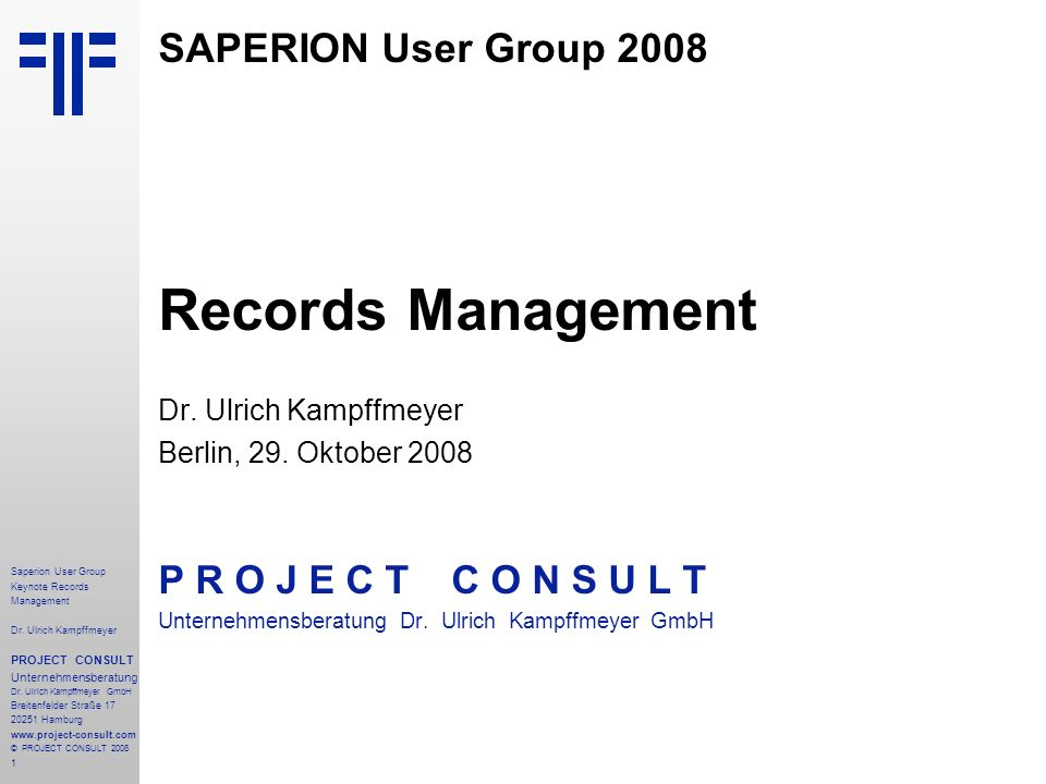 Records Management SAPERION User Group 2008