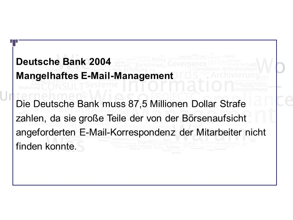 Wie Wo Was Deutsche Bank 2004 Mangelhaftes E-Mail-Management