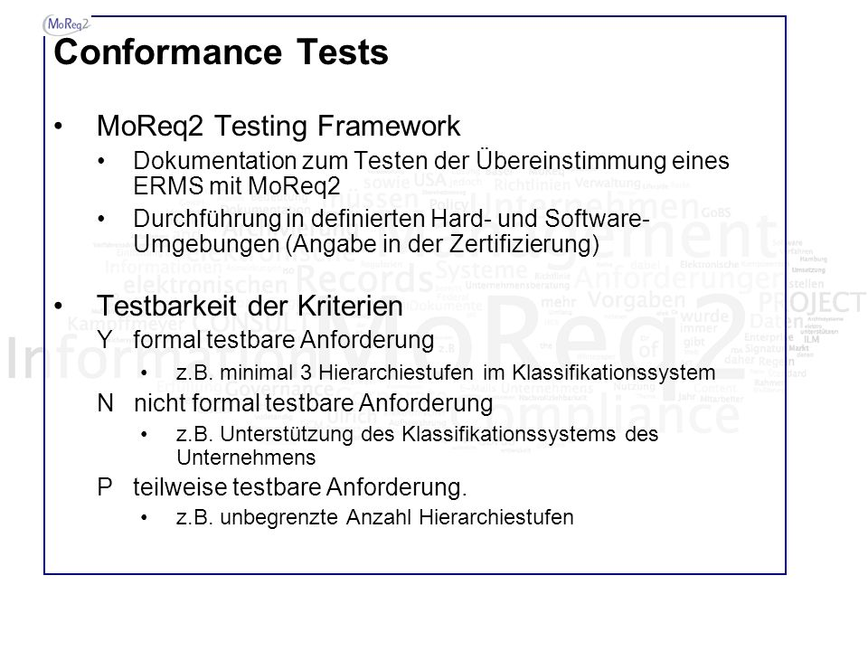 Conformance Tests MoReq2 Testing Framework Testbarkeit der Kriterien