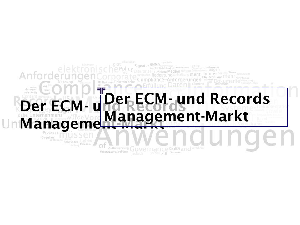 Der ECM- und Records Management-Markt
