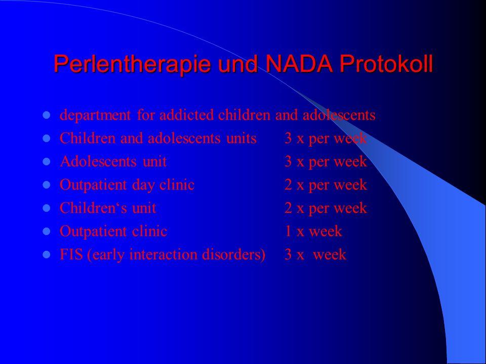 Perlentherapie und NADA Protokoll