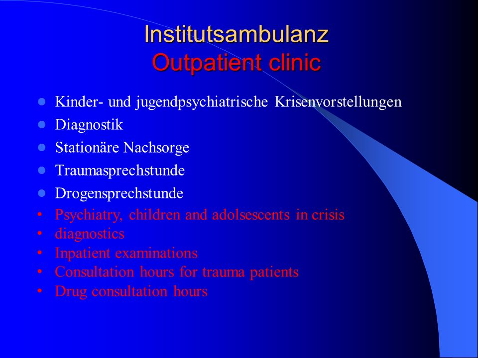 Institutsambulanz Outpatient clinic