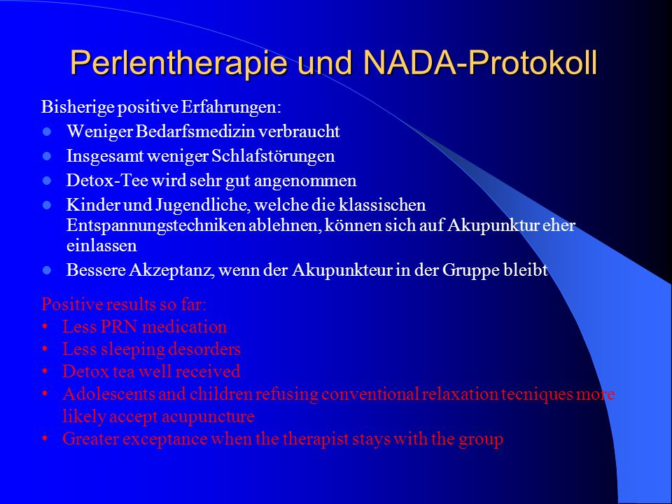 Perlentherapie und NADA-Protokoll