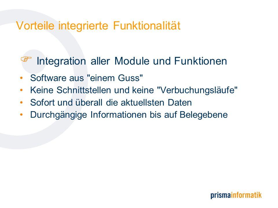 Vorteile integrierte Funktionalität