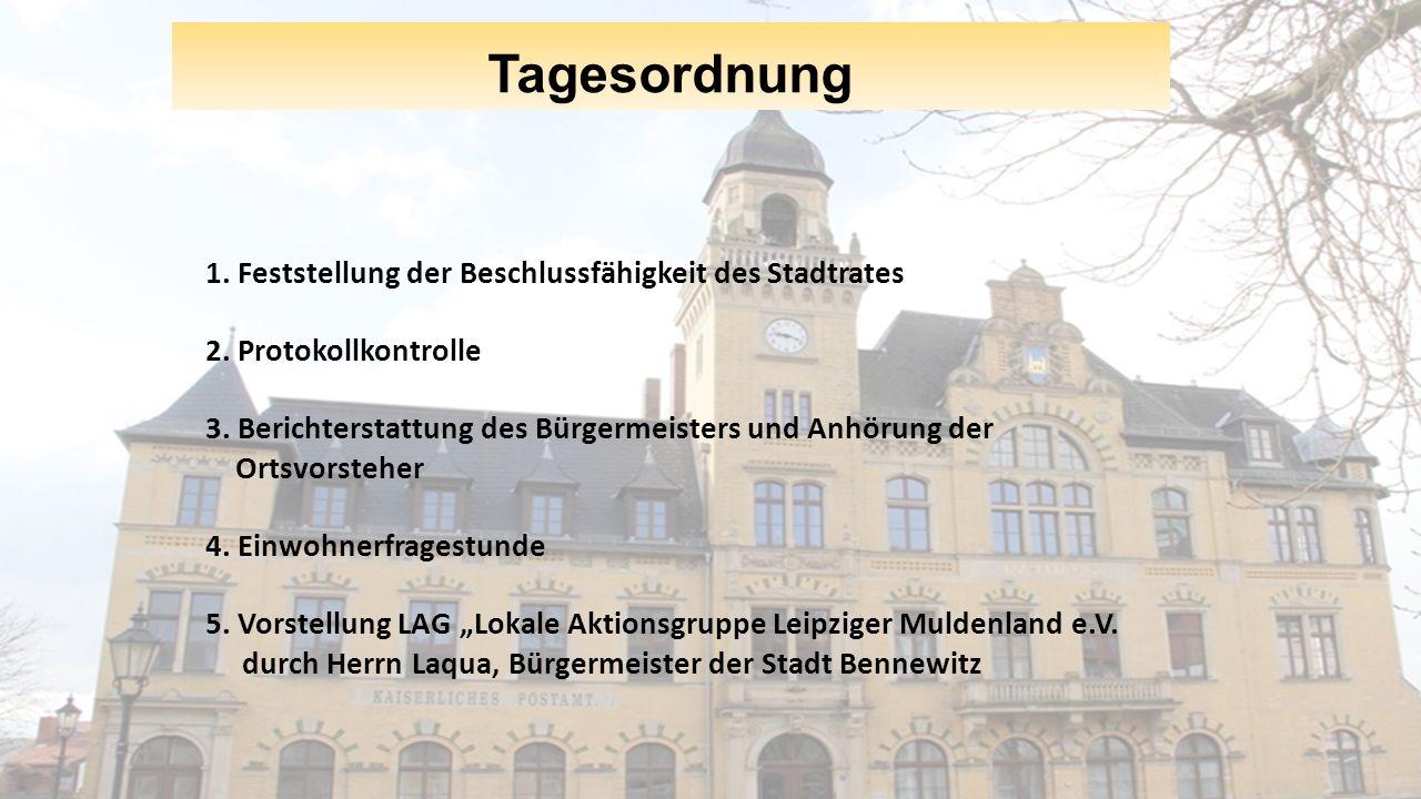 Tagesordnung 1. Feststellung der Beschlussfähigkeit des Stadtrates