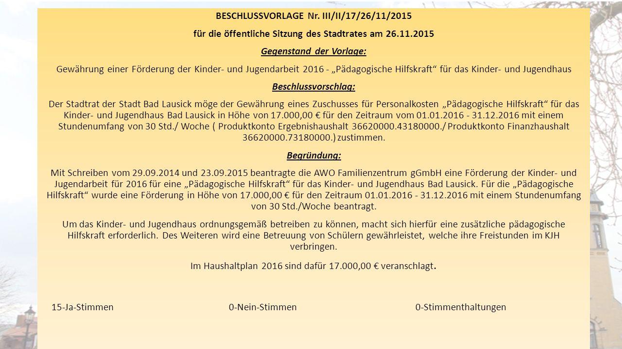 BESCHLUSSVORLAGE Nr. III/II/17/26/11/2015