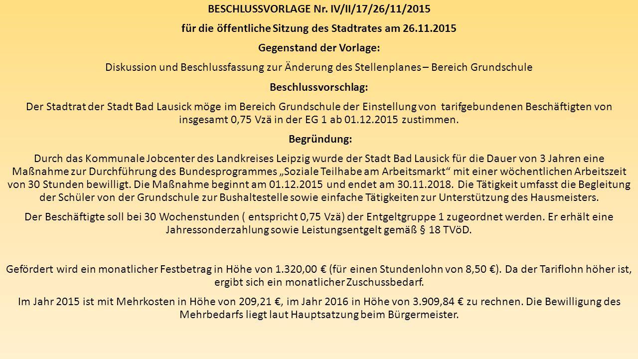 BESCHLUSSVORLAGE Nr. IV/II/17/26/11/2015